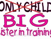 Only Child Big Sister training iron-on shirt decal NEW by kustomdesignzbyk