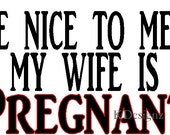 maternity Wife Pregnant iron on shirt decal transfer
