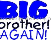 Big Brother Again iron-on shirt decal NEW by kustomdesignzbyk