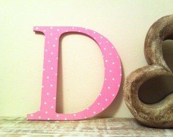 Decorative Wooden Wall Letter 'D' - Any Colour - Spotty or Plain - Various Sizes