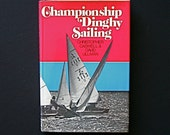 Championship Dinghy Racing Dave Ullman Caswell Racing Sailing Snipes 470s Lido 14