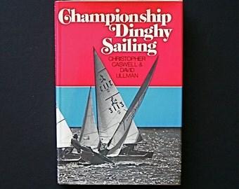 Championship Dinghy Racing Dave Ullman Caswell Racing Sailing Snipes 470s Lido 14