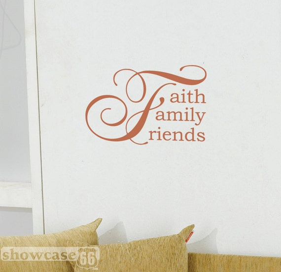 Family Friends Wall Decor : Faith family friends vinyl wall art free shipping by