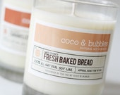 No. 128: FRESH BAKED BREAD  // Natural Soy Candle // 13 oz // Highly Scented