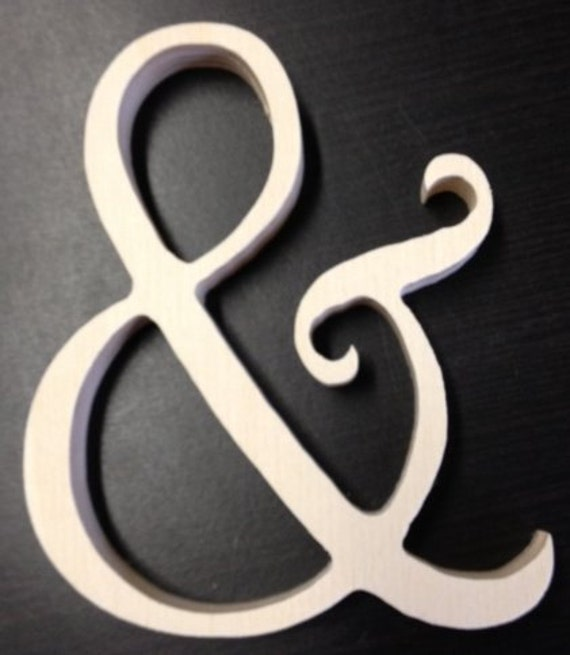 12 inch Ampersand sign & unfinished wooden letters