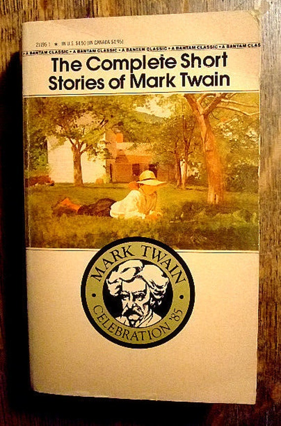 The Complete Short Stories of Mark Twain, Bantam Classic, Vintage Paperback, Gift For Him, Gift For Her, American Literature, CHRISTMAS