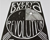 Revolution Art Black White Every Day is a Revolution (5x7 11x14)