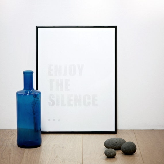 Enjoy The Silence Print, Light Gray Screenprint, Zen Poster, Music Quote Print, Quote Artwork, Typography Wall Decor, A3 or 11.7 x 15.7 in.