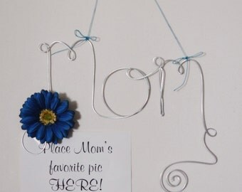 Hanging Mom Wire Word Photo Holder Picture Frame with Blue Daisy, Mothers Day Gift, Wire Wall Art, Whimsical, Mom Gift Picture Frame