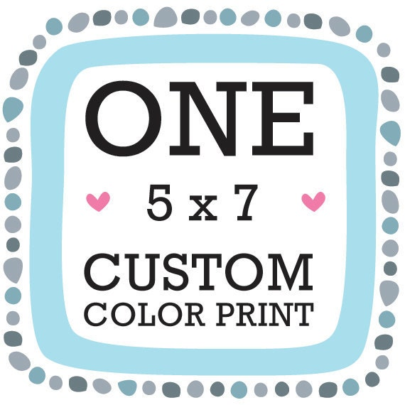 Any 5 x 7 art print with FREE color customization