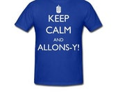 SALE Keep Calm and Allons-y In Tardis Blue