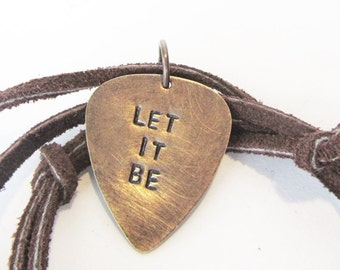 guitar pick necklace  - let it be - rustic gift for him, zen yoga, handmade jewelry, leather necklace, fathers day gift, dad