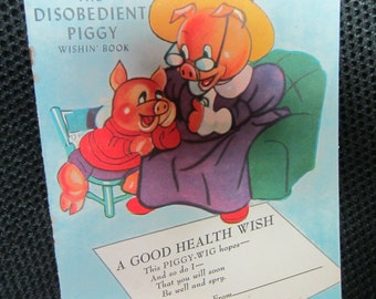 Vintage 1950s The Disobedient Pig Wishin' Book Story and Greeting Card  Piggies Cute Kitsch