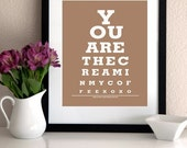 LOVE  QUOTE INSPIRATIONAL Poster/ Print - You Are The Cream In My Coffee (latte)- Eye Exam Chart Print