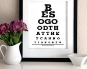 Motivational, Inspirational Art Print -Be So Good That They Can Not Ignore You - Eye Exam Chart