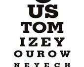 Customize Your Own Eye Chart - Eye Chart Print  Modern Original Gifts Under 25
