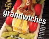 Cute sandwich how-to book to wow your kids and friends, with tips, tools, recipes, and more.