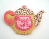 Teapot Felt brooch pin personalised pink/cream Handmade UK seller