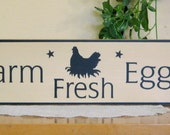 "wood ""Farm Fresh Eggs""  rooster chicken sign cream with black letters"