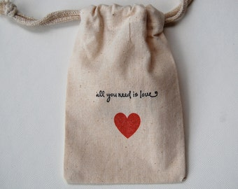 All You Need Is Love Muslin Bags / Set of 150 /Perfect for Wedding Favors