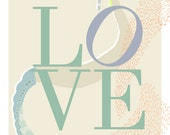 Love 8 x 10 inspirational poster fine art print home wall decoration pale colors