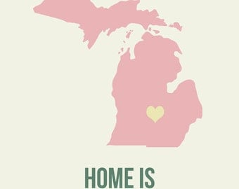 Michigan Home is Art Print 8 x 10 inch Travel Map I heart USA SALE buy 2 get 3
