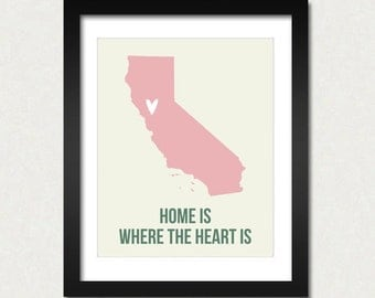 Customizable California Map Print, Home is Where the Heart is, Travel Print, Travel Quote, Home Map, Modern Home Decor, SALE buy 2 get 3
