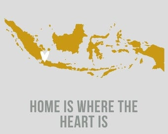Indonesia Home is Art Print 8 x 10 inch Travel Map I heart Asia SALE buy 2 get 3