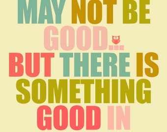 Good Day There is something good in every day Wall Art Fine Art Print pink blue green inspirational quotes, Sale - buy 2 get 3try,