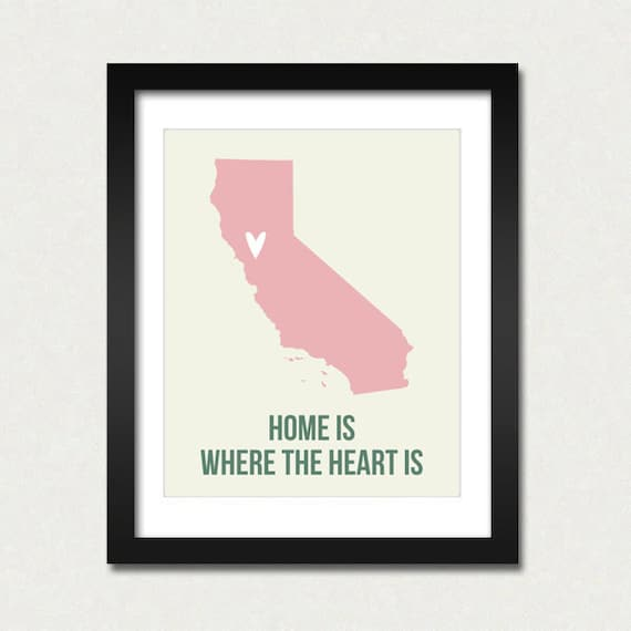 California Home is Art Print 8 x 10 inch CHOOSE your ColOR Travel Map I heart USA SALE buy 2 get 3