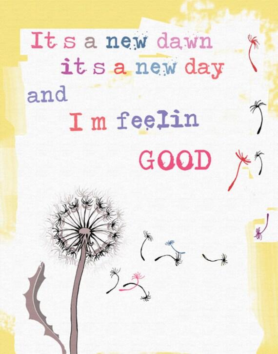 Feelin GOOD Art Print  8 x 10 original illustration, flower dandelion inspirational quote, everyday wisdome, sale buy2 get 3