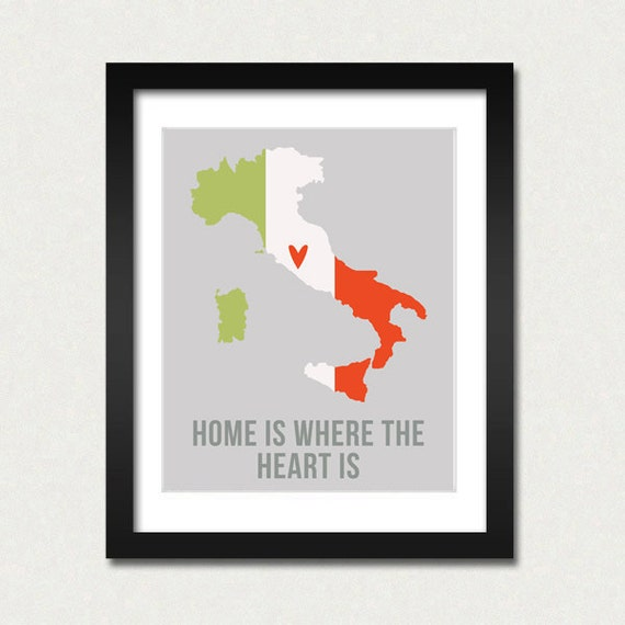 Italy Map Print, Home is Where the Heart is, Europe Travel Map Quotes, Flag Colors Poster, Rome Italy, Modern Home Decor, Wanderlust, Art