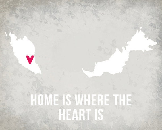 Malaysia Print, Modern Home Decor, Home is where the heart si, Wall Decoration Art, Travel Map, Asia Poster, Travel Quotes SALE buy 2 get 3
