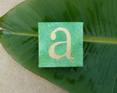 SALE  -  GOLDEN  LETTER - a -  original acrylic painting with gold leaf letter