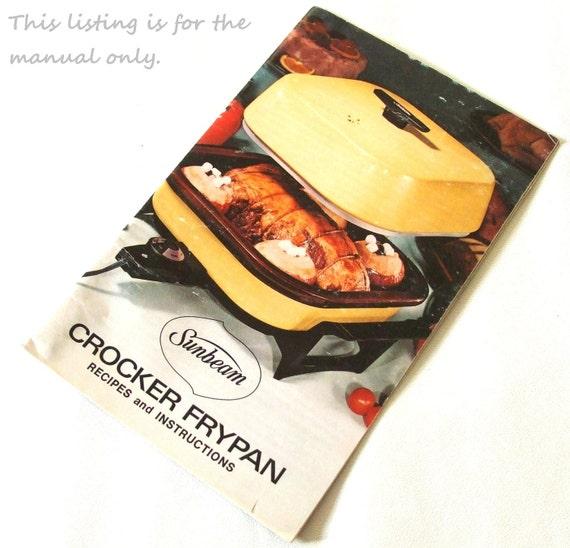 Vintage Sunbeam Crocker Frypan Instruction Manual for electric frying pan skillet