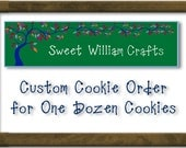 One Dozen Custom Cookies