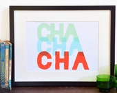 Cha Cha Cha Typography print - Mid-mod inspired typographic poster - Handmade screen printed music poster.