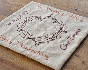 Happy Thanksgiving Primitive Candle Mat - Give Thanks Table Topper - Bittersweet Wreath - Hand Embroidered - Fall Plaid - Holiday Home Decor