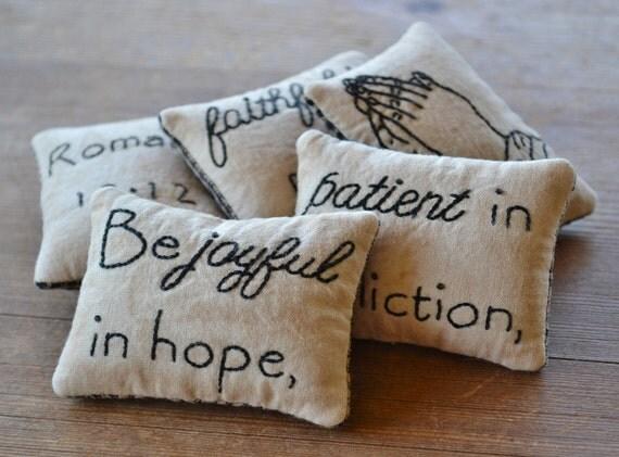 Christian Primitive Bowl Fillers - Tucks - Ornies - Pillows - Joyful in Hope - Faithful in Prayer - Scripture - Romans 12 - Leaves