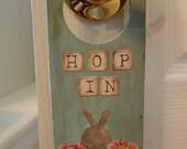 """Bunny Door Hanger - """"Hop In"""""""