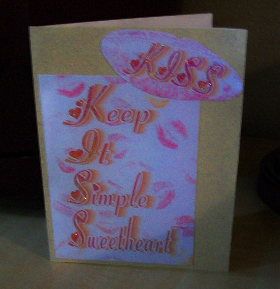 KISS Keep it Simple Sweetheart greeting card Free Shipping