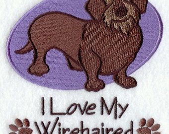 I Love My Wirehaired Daschund Embroidered Flour Sack Hand/Dish Towel