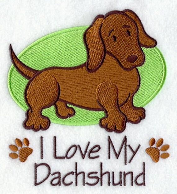 I Love Dachshunds I Love My Dachshund Em...