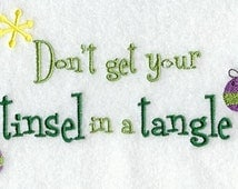 Don't Get Your Tinsel in a Tangle Embroidered Flour Sack Hand/Dish Towel