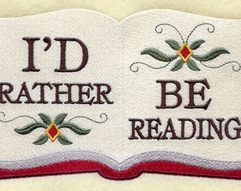 I'd Rather Be Reading Embroidered Flour Sack Hand/Dish Towel