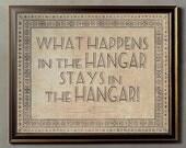 What Happens in the Hangar, Stays in the Hangar - 8x10 Vintage Giclee Print
