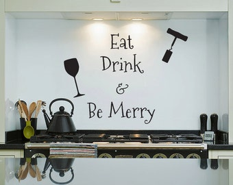 Eat Drink Be Merry - Wall Decal- Vinyl Sticker Quote, Words for Kitchen, Cook