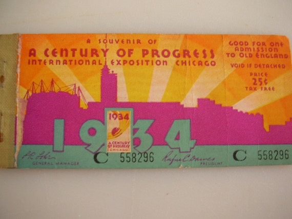 Chicago World's Fair 1934 Unused Admission Ticket-RARE A Century of Progress Treasury Item from The Back part of the Basement