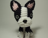 Reserved - Crocheted Boston Terrier Stuffed Animal Toy