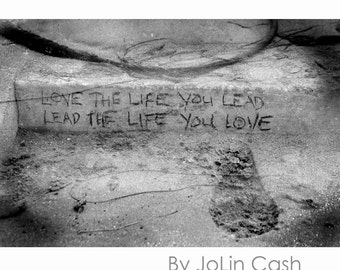 Love The Life You Lead...